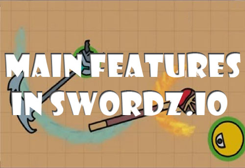 Main features in Swordz.io